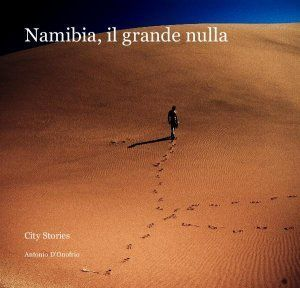 Namibia, il grande nulla – A Photographic book | ViaggieFoto | Scoop.it
