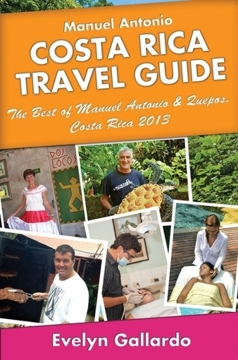 The Best of Manuel Antonio & Quepos 2013 is a travel guide for manuel antonio Costa Rica written by a local auther Evelyn Gallardo - Classified/ Garage Sale/ Buy/-Sell/ Trade | Travel | Scoop.it
