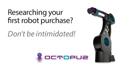 Your first robot may lead to a second - OCTOPUZ | Robotics in Manufacturing Today | Scoop.it