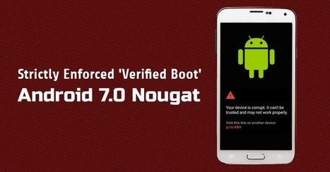 What is Strictly Enforced Verified Boot in Android 7.0 Nougat? | Jeff Morris | Scoop.it