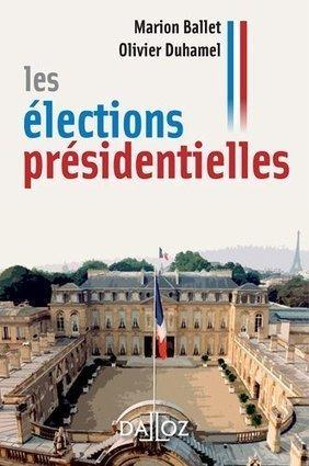 LYon-Politique.fr: Utiles ! des livres-guides sur les élections présidentielles, par O. Duhamel, M. Ballet, J. Lacouture | LYFtv - Lyon | Scoop.it