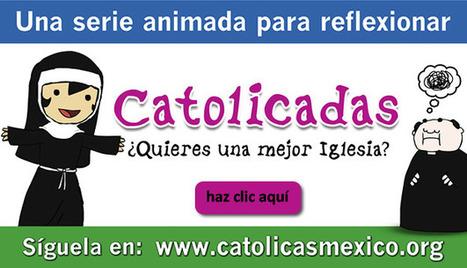 Catolicadas, una serie para reflexionar   Comunicando en igualdad   Scoop.it