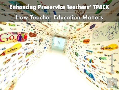 Enhancing Preservice Teachers' Technological Pedagogical Content Knowledge: How Teacher Education Matters | De integratie van ICT-e in het curriculum van de lerarenopleiding | Scoop.it
