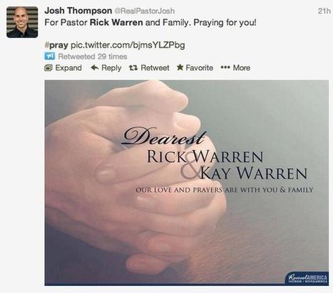 Social Media Good Surrounding Rick Warren Son's Suicide | Social Media Article Sharing | Scoop.it