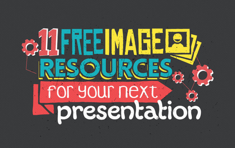 11 Awesome and Free Image Resources for your Next Presentation | Web 2.0 for Education | Scoop.it