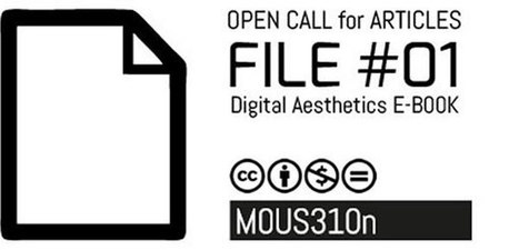 FILE #01 | Digital Aesthetics E-BOOK | OPEN CALL for ARTICLES | arslog | Scoop.it