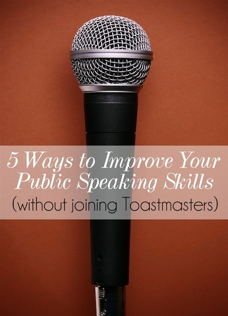 5 Ways to Improve Your Public Speaking Skills | Public Speaking and Powerful Presentations | Scoop.it