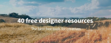 40 Free Resources Every Designer Should Know | Internet tips | Scoop.it