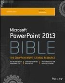 PowerPoint 2013 Bible, 4th Edition - Free eBook Share | Writing | Scoop.it