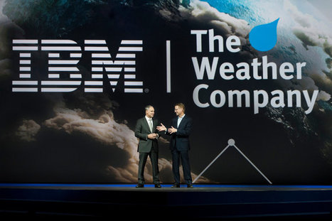 IBM's Weather Company Acquisition Is Steeped in Data | Business Transformation | Scoop.it