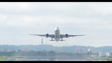 Et Voilà!!!: Airbus A350 Takes Off In Maiden Test Flight | Aerospace | Scoop.it