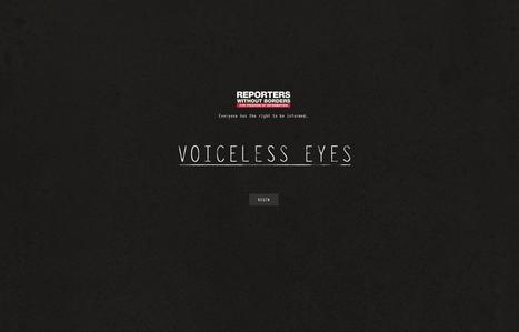 Voiceless Eyes, une expérience proposée par Reporters Sans Frontières | Curiosité Transmedia & Nouveaux Médias | Scoop.it
