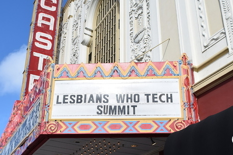If Every Tech Conference Were Like Lesbians Who Tech, Tech Would Be A Much Better Place | Diverse Meetings--LGBT Issues in Conference Management | Scoop.it