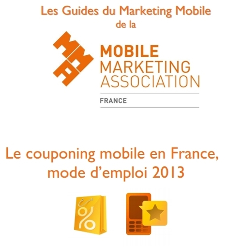 Le Couponing Mobile en France, mode d'emploi 2013 | MMAF : Mobile Marketing Association France | Couponing, M-Couponing, E-Couponing, M-Wallet & Co. | Scoop.it