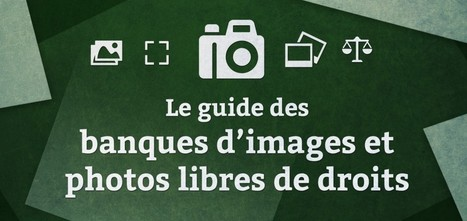 Le guide des banques d'images et photos libres de droits | CDI doctic | Scoop.it