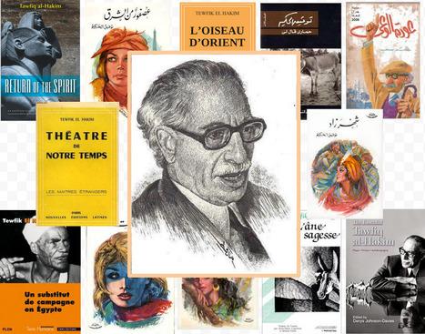 Tawfiq al-Hakim, un magistral écrivain   Égypt-actus   Scoop.it