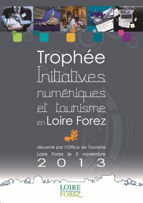 2 èmes Colloque Initiatives Numériques et Tourisme en Loire Forez | Animation Numérique de Territoire | Scoop.it