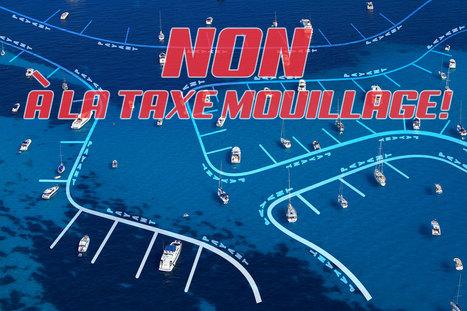 Tous ensemble contre la taxe de mouillage! | Nautisme | Scoop.it