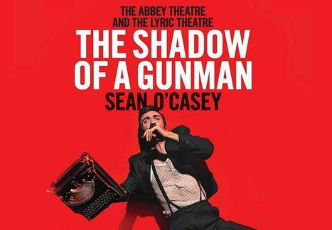 The Shadow Of A Gunman – Abbey Theatre – Review | The Irish Literary Times | Scoop.it