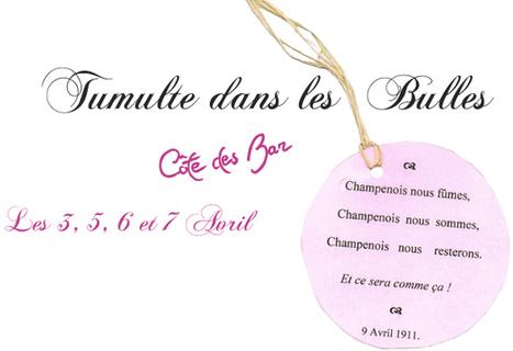 Tumulte dans les Bulles | Côte des Bar champagne | Scoop.it