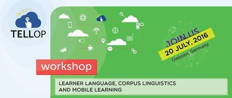 Workshop on Learner Language, Corpus Linguistics and Mobile Learning | Applied Corpus Linguistics to Education | Scoop.it