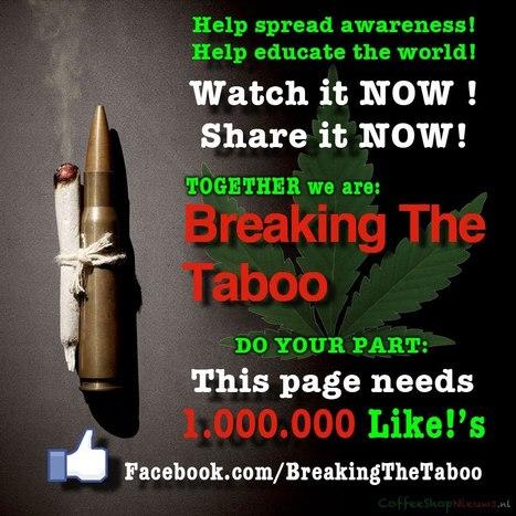 Breaking The Taboo | Cannabis & CoffeeShopNews | Scoop.it
