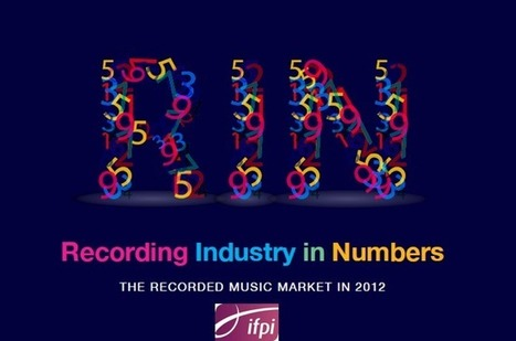IFPI 2013 Recording Industry in Numbers: Global Revenue, Emerging Markets Rise; U.S., U.K., Germany Drop | Sarah's music industry news collaboration | Scoop.it