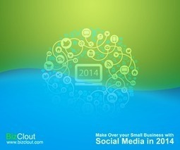 Make Over your Small Business with Social Media in 2014 - exploreB2B | Small Business | Scoop.it
