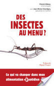 Des insectes au menu ? | Elevage non-conventionnel et mini-élevage | Scoop.it