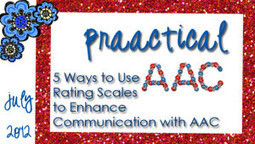 5 Ways to Use Rating Scales to Enhance Communication with AAC | AAC & Language Intervention | Scoop.it