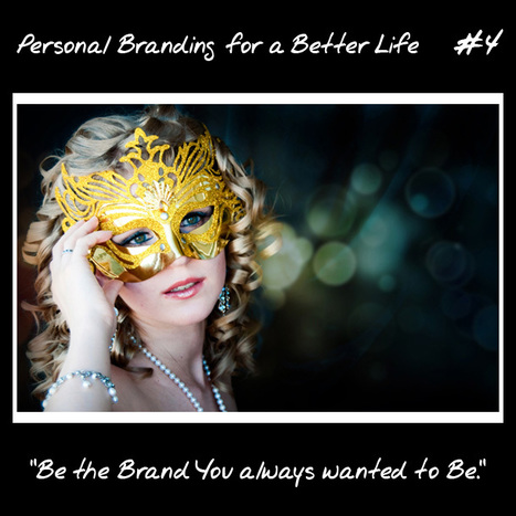 How to Be The Brand You Always Wanted to Be | Identité de marque | Scoop.it
