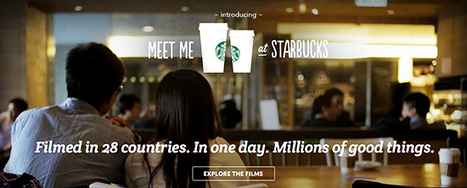 Starbucks Launches Global Brand Campaign Filmed in 28 Countries   Branded Entertainment & Extended Commercial Avenues   Scoop.it