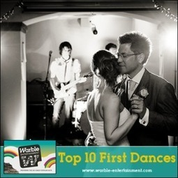 Top 10 First Dance Songs | Warble Entertainment Agency Blog | Wedding Music And Bands | Scoop.it