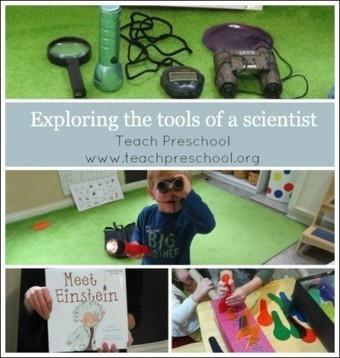 Exploring the tools of a scientist | Teach Preschool | Teach Preschool | Scoop.it