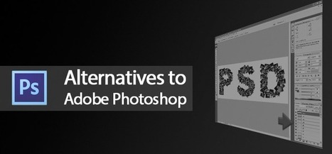 4 Open Source Alternatives To Adobe Photoshop | Business 2 Community | Photography | Scoop.it