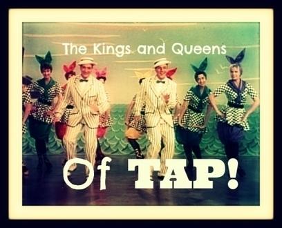 The Kings and Queens of Tap   Recreation & Hobbies   Scoop.it