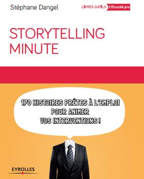 Storytelling Minute : un nouveau livre sur le storytelling disponible | les-outils-collaboratifs-communautes-et-reseaux-sociaux-numeriques | Scoop.it