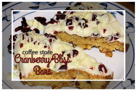 Coffee Store Cranberry Bliss Bars - My Personal Accent | Recipes | Scoop.it