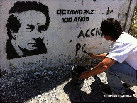 Acción Poetica: Paz por México, Octavio Paz   Arte y Cultura en circulación   Scoop.it