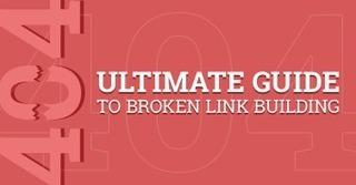 Ultimate guide to broken link building | Search Engine Optimization | Scoop.it