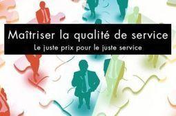 Maîtriser la Qualité de Service : le juste prix pour le juste service et la réussite des projets IT | Contrôle de gestion & Système d'Information | Scoop.it