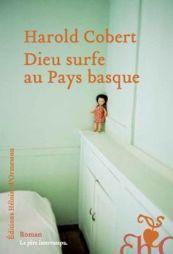 la critique du livre Dieu surfe au Pays basque écrite par Meelly  lit... | Actualité du livre | Scoop.it