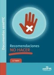 Recomendaciones «NO HACER» (2.ª parte) | ¡A tu salud! | Scoop.it