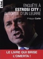 Club de la Presse Méditerranée 06 – La bataille juridique autour de l'ouvrage « Enquête à Estrosi City » repose le problème de la liberté de la presse | Actu des médias | Scoop.it