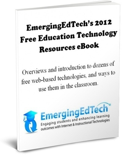 Announcing the 2012 Free Education Technology Resources eBook | 21st Century Tools for Teaching-People and Learners | Scoop.it