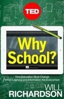 Why School? | eLearning in Education | Scoop.it