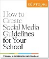 How to Create Social Media Guidelines for Your School | Tech Integration (Edutopia) | Scoop.it