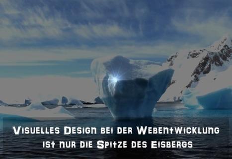 Visuelles Design bei der Webentwicklung ist nur die Spitze des Eisbergs | PREGA Design Webdesign und Inbound Marketing Agentur | Scoop.it