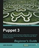 Puppet 3 Beginner's Guide - Free eBook Share | puppet configuration | Scoop.it