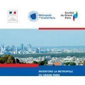 «Inventons la métropole du Grand Paris» : 61 sites retenus   Le Grand Paris sous toutes les coutures   Scoop.it